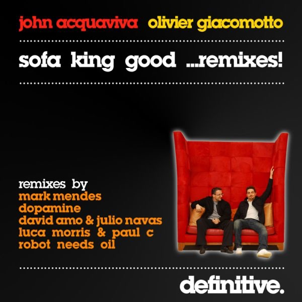 Sofa King Good Remixes by John Acquaviva Olivier  : 1200x630bb from itunes.apple.com size 600 x 600 jpeg 59kB