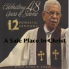 A Safe Place In Christ, Bishop Arthur M. Brazier & Apostolic Church of God