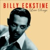 I Surrender, Dear (LP Version) - Billy Eckstine