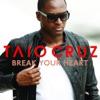 Break Your Heart - EP, Taio Cruz