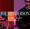 Milestones  - Joe Henderson