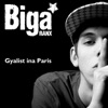 Gyalist Ina Paris - Single, Biga Ranx
