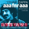 The Frank Zappa AAAFNRAAA Birthday Bundle, Frank Zappa