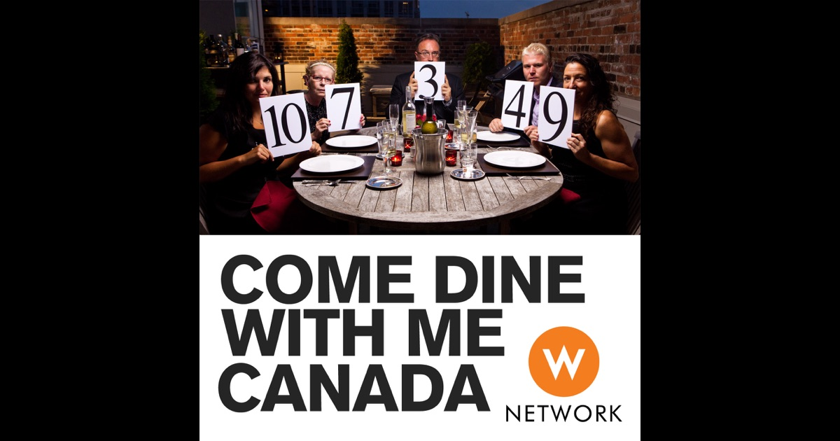 how to be on come dine with me canada