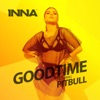 Good Time (feat. Pitbull) - Single, Inna