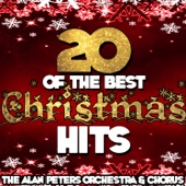20 of the Best Christmas Hits - The Alan Peters Orchestra & The Alan Peters Chorus