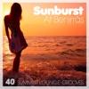 Sunburst At Benirras - 40 Summer Lounge Grooves