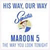 The Way You Look Tonight - Single, Maroon 5