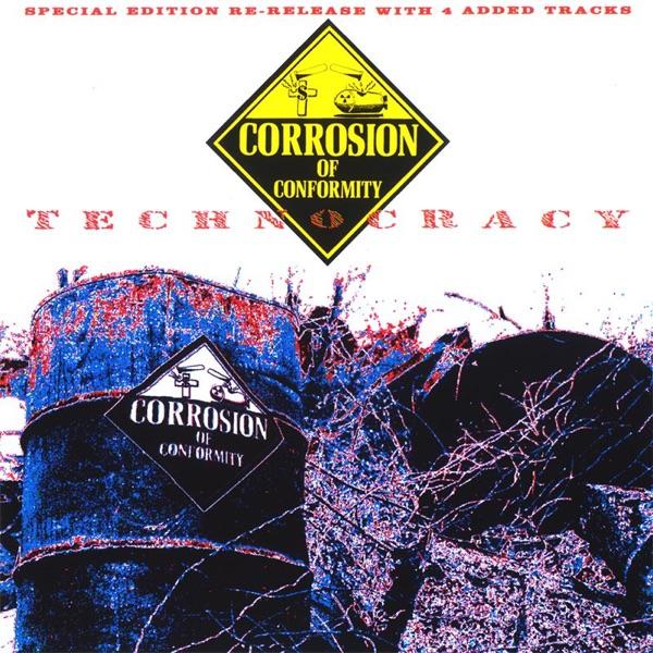 Technocracy Corrosion of Conformity CD cover