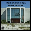 Gold On the Ceiling - Single, The Black Keys