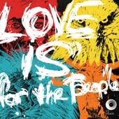 Love Is for the People