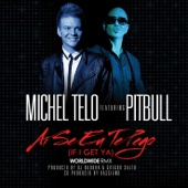 Ai Se Eu Te Pego (If I Get Ya) [Worldwide Remix Radio Edit]