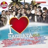 I Love Bachata 2013 - 19 Bachata Superhits