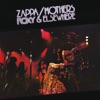 Roxy & Elsewhere, Frank Zappa & The Mothers