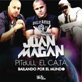 Bailando Por El Mundo (feat. Pitbull, El Cata) - Single