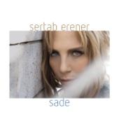 Sade - Sertab Erener