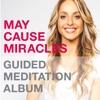Imagem em Miniatura do Álbum: May Cause Miracles Meditation Album