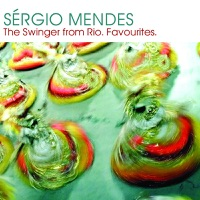 Sergio Mendes - Never Gonna Let You Go