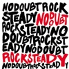 Rock Steady (Limited Edition), No Doubt