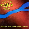 Where We Started From, Little River Band