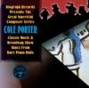 Cole Porter - Classic Movie & Broadway Show Tunes from Rare Piano Rolls, Cole Porter