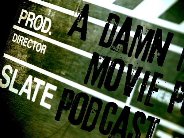 A Damn Movie Podcast