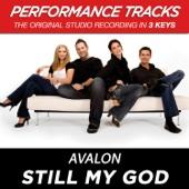 Still My God - Avalon