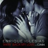 Takin' Back My Love (Remixes) [feat. Ciara], Enrique Iglesias
