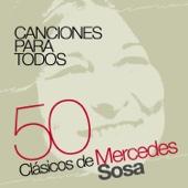 Canciónes para Todos: Cincuenta Clásicos de Mercedes Sosa