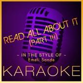 Read All About It, Pt. III (Karaoke Version in the Style of Emeli Sande)