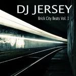 Brick City Beats, Vol. 1