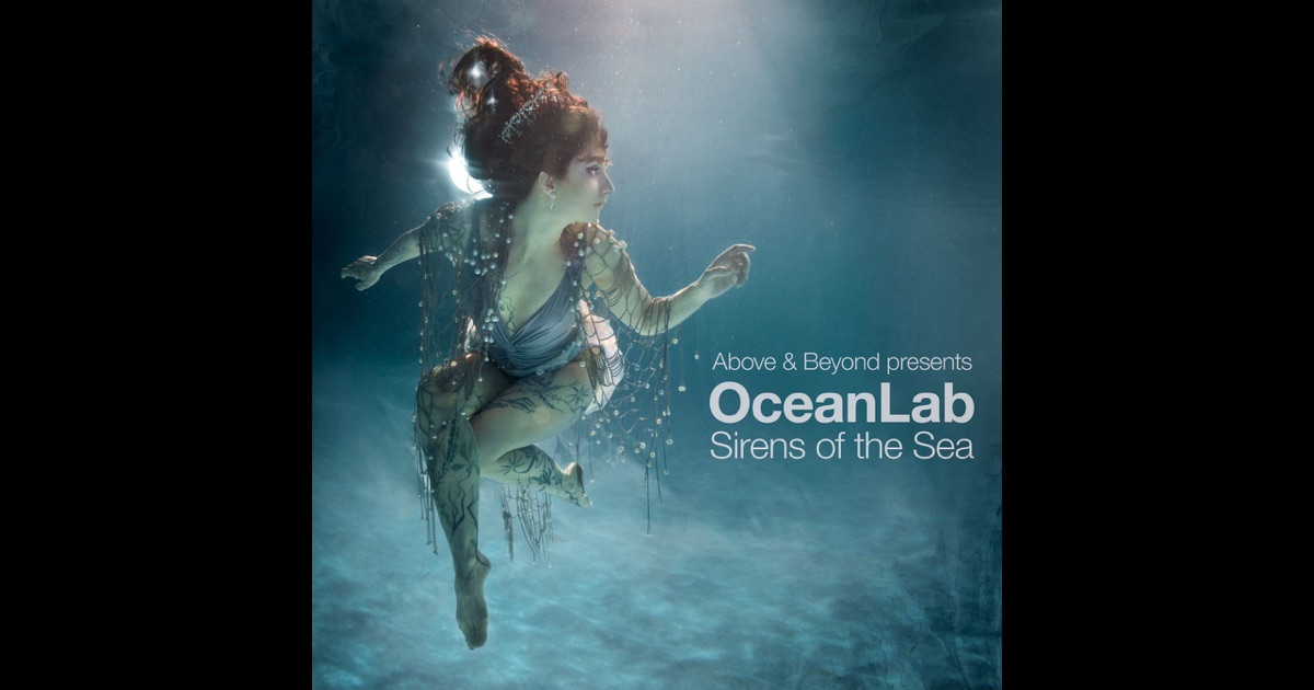 Sirens of the Sea by OceanLab on Apple Music Oceanlab Sirens Of The Sea Remixed