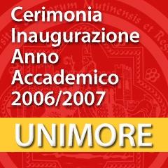 Cerimonia di inaugurazione dell'Anno Accademico 2006-2007 [Video]