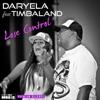 Lose Control (feat. Timbaland) - Single, Daryela