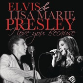 I Love You Because (with Lisa Marie Presley) - Single cover art