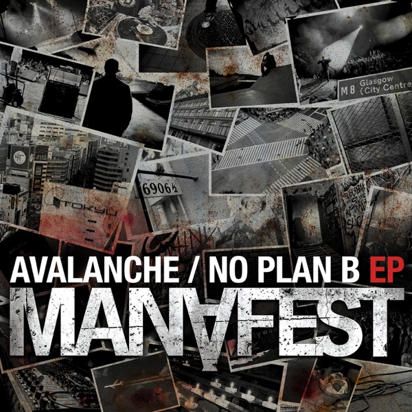 Avalanche  No Plan B - EP Manafest CD cover