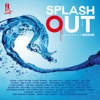 Splash Out Riddim, 2013