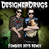 Zombies (Designer Drugs Remix) - Single cover art