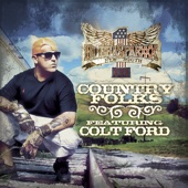 Country Folks (feat. Colt Ford) - Single cover art