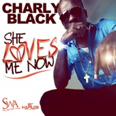 She Loves Me Now - Single
