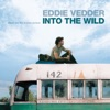 Into the Wild (Music from the Motion Picture), Eddie Vedder