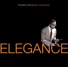 Elegance: The Birth of the Modern Jazz Quartet, The Modern Jazz Quartet