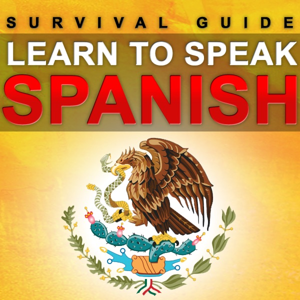 Learn Spanish - Survival Guide