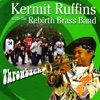 Just A Closer Walk With Thee  - Kermit Ruffins with the ...