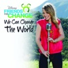 We Can Change the World (feat. Bridgit Mendler) - Single