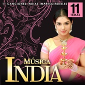 Música India. 11 Canciones Indias Indispensables