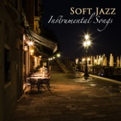 Soft Jazz Instrumental Songs - Relaxing Jazz Music Bar and Lounge Mood Music Café