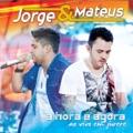 Jorge & Mateus Pra sempre com você