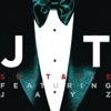 Suit & Tie featuring JAY Z (Radio Edit) - Single, Justin Timberlake