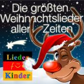Lieder für Kinder: Die größten Weihnachtslieder aller Zeiten für Weihnachten
